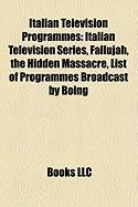 Italian Television Programmes: Italian Television Series, Fallujah, the Hidden Massacre, List of Programmes Broadcast by Boing
