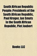South African Republic People: Presidents of the South African Republic, Paul Kruger, Jan Smuts in the South African Republic, Piet Joubert