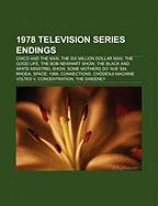 1978 Television Series Endings: Chico and the Man, the Six Million Dollar Man, the Good Life, the Bob Newhart Show