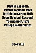 1979 in Baseball: 1979 Caribbean Series, 1979 NCAA Division I Baseball Tournament, 1979 College World Series, Baseball Hall of Fame Ball
