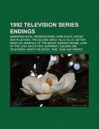 1992 Television Series Endings: Darkwing Duck, Growing Pains, Cara Sucia, Ch Jin Sentai Jetman, the Golden Girls, 'Allo 'Allo!, Getter Robo Go