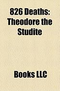 826 Deaths: Theodore the Studite