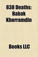 838 Deaths: Babak Khorramdin