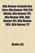 Alfa Romeo Formula One Cars: Alfa Romeo 158-159 Alfetta, Alfa Romeo 179, Alfa Romeo 184t, Alfa Romeo 182, Alfa Romeo 183t, Alfa Romeo 177