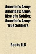 America's Army: America's Army: Rise of a Soldier, America's Army: True Soldiers
