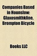 Companies Based in Hounslow: Glaxosmithkline, Brompton Bicycle