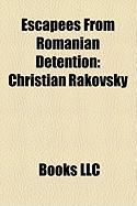 Escapees from Romanian Detention: Christian Rakovsky