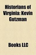 Historians of Virginia: Kevin Gutzman