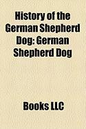 History of the German Shepherd Dog: German Shepherd Dog