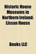Historic House Museums in Northern Ireland: Lissan House