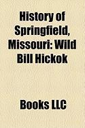 History of Springfield, Missouri: Wild Bill Hickok