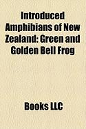 Introduced Amphibians of New Zealand: Green and Golden Bell Frog