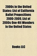 2000s in the United States: List of 2000s One-Hit Wonders in the United States
