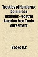 Treaties of Honduras: Dominican Republic - Central America Free Trade Agreement, Treaty of Tlatelolco