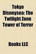 Tokyo Disneysea: The Twilight Zone Tower of Terror