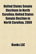 United States Senate Elections in North Carolina: United States Senate Election in North Carolina, 2008