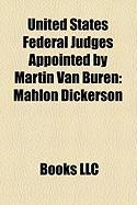 United States Federal Judges Appointed by Martin Van Buren: Mahlon Dickerson