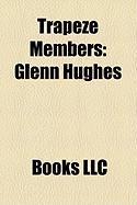 Trapeze Members: Glenn Hughes