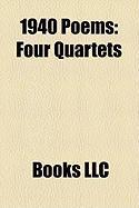 1940 Poems: Four Quartets