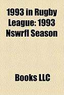 1993 in Rugby League: 1993 Nswrfl Season