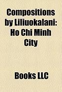 Compositions by Liliuokalani: List of Compositions and Works by Liliuokalani, He Mele Lahui Hawaii, Aloha OE
