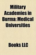 Military Academies in Burma: Medical Universities