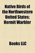 Native Birds of the Northwestern United States: Hermit Warbler