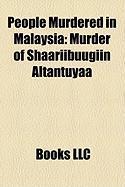 People Murdered in Malaysia: Murder of Shaariibuugiin Altantuyaa