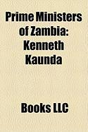 Prime Ministers of Zambia: Kenneth Kaunda
