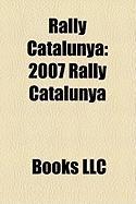 Rally Catalunya: 2007 Rally Catalunya