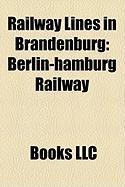 Railway Lines in Brandenburg: Berlin-Hamburg Railway