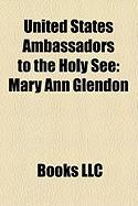 United States Ambassadors to the Holy See: Mary Ann Glendon, Jim Nicholson, Raymond Flynn, Lindy Boggs