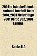 2001 in Estonia: Estonia National Football Team 2001