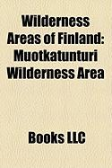 Wilderness Areas of Finland: Muotkatunturi Wilderness Area
