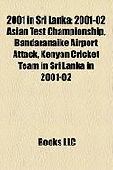 2001 in Sri Lanka: 2001-02 Asian Test Championship