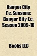 Bangor City F.C. Seasons: Bangor City F.C. Season 2009-10