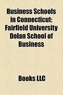Business Schools in Connecticut: Fairfield University Dolan School of Business