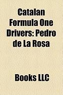 Catalan Formula One Drivers: Pedro de La Rosa