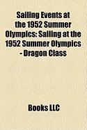 Sailing Events at the 1952 Summer Olympics: Sailing at the 1952 Summer Olympics - Dragon Class