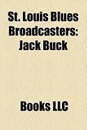 St. Louis Blues Broadcasters: Jack Buck