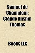 Samuel de Champlain: Alastair Sweeny