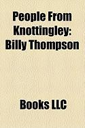 People from Knottingley: Billy Thompson
