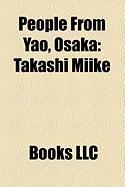 People from Yao, Osaka: Takashi Miike