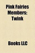 Pink Fairies Members: Twink