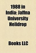 1988 in India: Jaffna University Helidrop