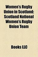 Women's Rugby Union in Scotland: Scotland National Women's Rugby Union Team