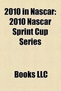2010 in NASCAR: 2010 NASCAR Sprint Cup Series