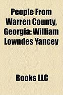 People from Warren County, Georgia: William Lowndes Yancey