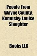 People from Wayne County, Kentucky: Louise Slaughter