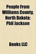 People from Williams County, North Dakota: Phil Jackson